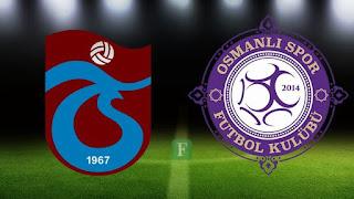 Trabzonspor - Osmanlispor Canli Maç İzle 19 Kasim 2017