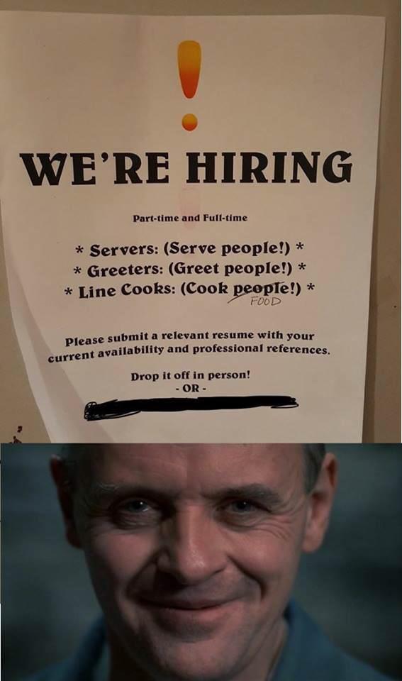 We're Hiring! Servers, Greeters, Line Cooks