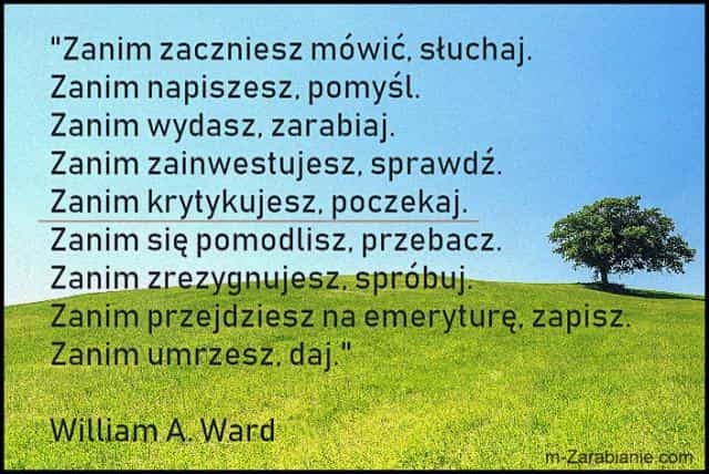 William A. Ward, cytaty o zarabianiu.