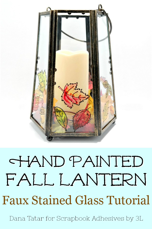 Hand-Painted Glass Lantern with Faux Stained Glass Tutorial by Dana Tatar for Scrapbook Adhesives by 3L