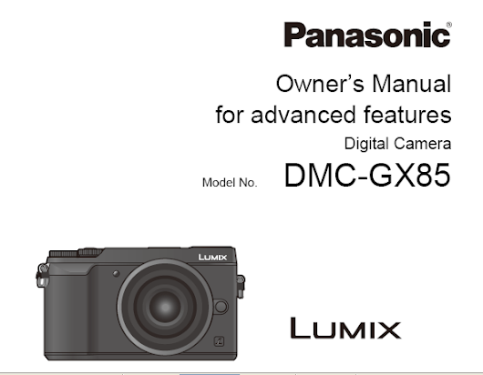 Panasonic Lumix GX85 Manual | Download Manual Pdf
