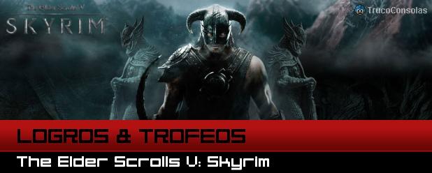 Guía de Logros y Trofeos The Elder Scrolls V: Skyrim PS3 XBox 360
