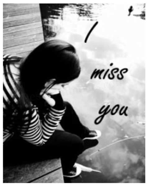 Baby I Miss You Sad Quotes: The Sentimental Idiot !: I Miss You