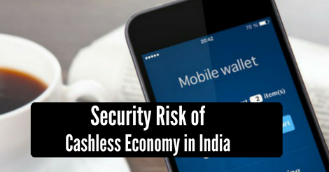 Security Risk of Cashless Economy in India
