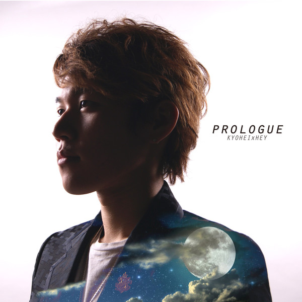 [Single] KYOHEIxHEY – PROLOGUE (2016.05.11/MP3/RAR)