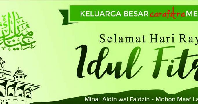 Contoh Baliho Ucapan Selamat Hari Raya Idul Fitri - contoh ...