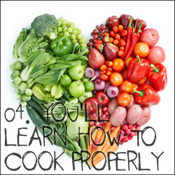 10 Reasons to Become Vegetarian: 04. You'll Learn How to Cook Properly