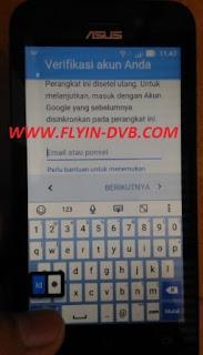 bypass email verifikasi ASUS_X009DA (ZB450KL) Tahap 1