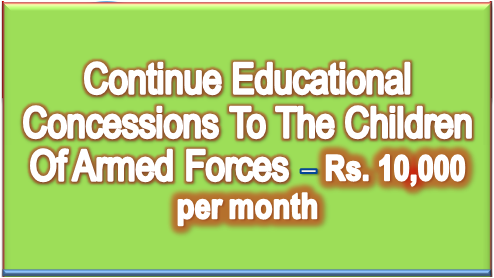 continue-educational-concessions-to-children-of-armed-forces-paramnews