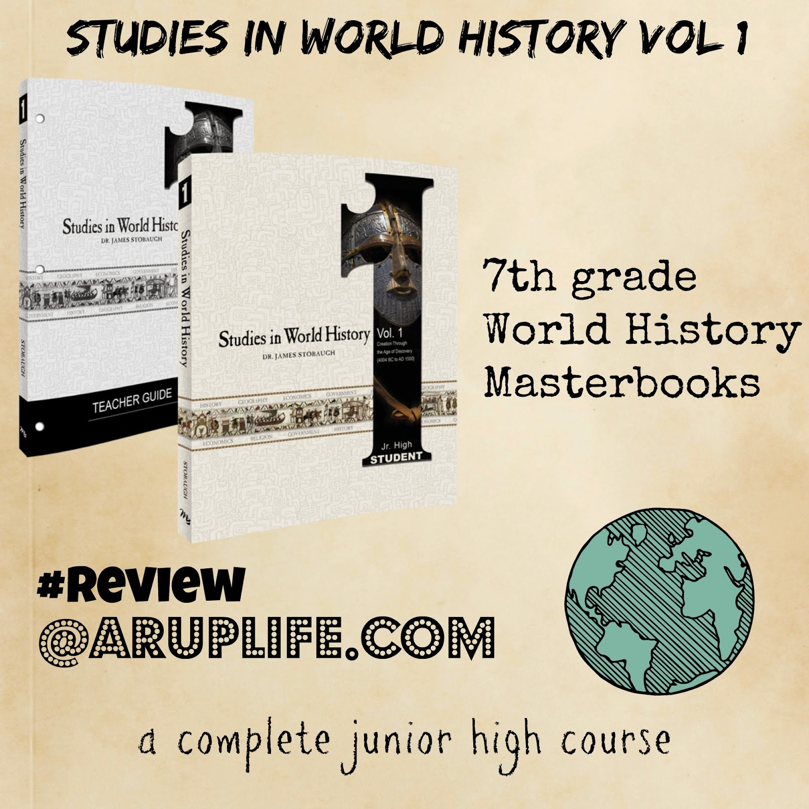 A Rup Life Stu S In World History Vol 1 7th Grade Curriculum Review Masterbooks