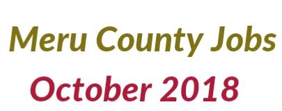 Meru county jobs October 2018