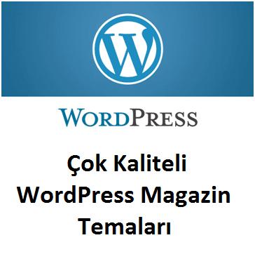 Çok Kaliteli WordPress Magazin Temaları