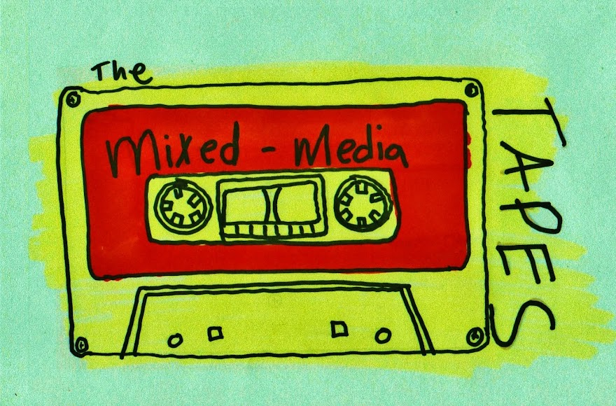 the mixed media tapes