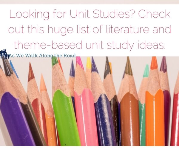 Round up of literature based unit studies and thematic unit studies