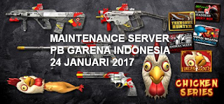 Info Maintenance Server PB Garena 24 Januari 2017 Spesial Imlek [Update Seri Chicken, Super Headgear Luckybox dan Premium Gacha]