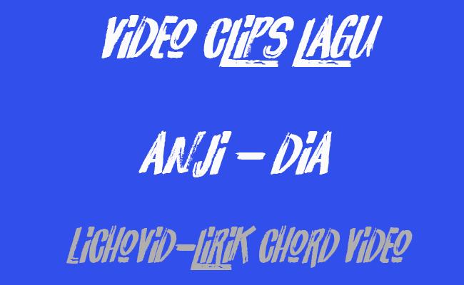 http://lichovid.blogspot.com/2017/06/video-clips-musik-anji-dia.html