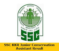 SSC KKR Junior Conservation Assistant Result