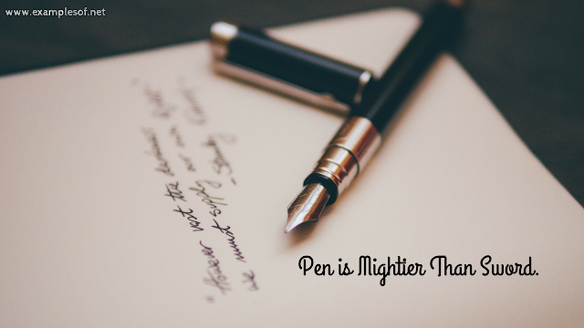 Pen is mightier than sword - proverb examples