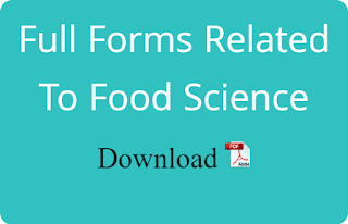 Full Forms Related To Food Science