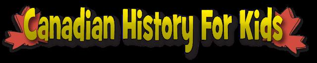 http://www.canadianhistoryforkids.com/