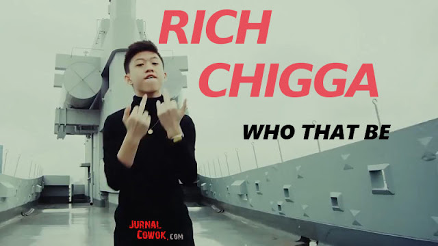 Rich Chigga Who That Be