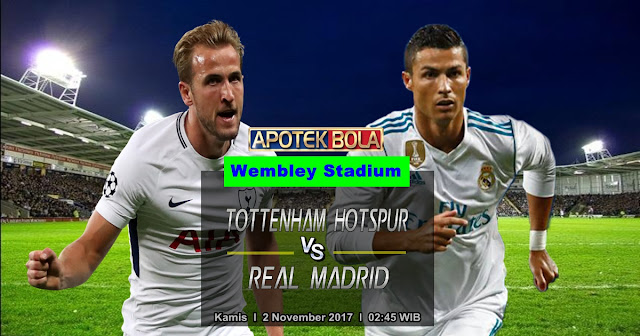Prediksi Tottenham Hotspur vs Real Madrid 2 November 2017