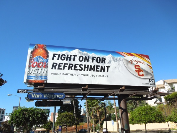 Coors Light Fight on for refreshment USC Trojans billboard