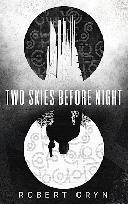 Two Skies Before Night by Robert Gryn cover