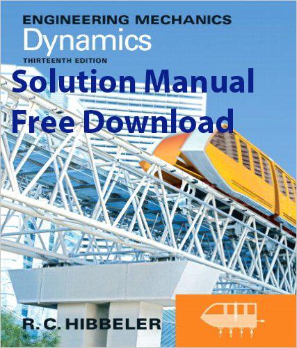 Statics And Dynamics Hibbeler 12th Edition Pdf