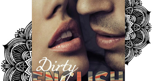 (Rezension) Dirty English - Verboten heiß von Ilsa Madden - Mills
