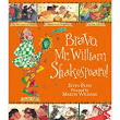 Bravo, Mr. Shakespeare! Seven Plays presented by Marcia Williams