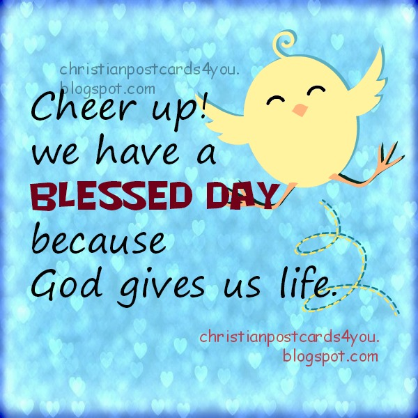 We Have A Blessed Day Christian Card