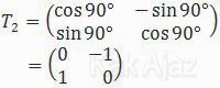 Matriks rotasi 90 derajat