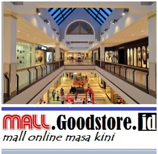 kamu bete, yuk cuci mata di mall goodstore mall online masa kini