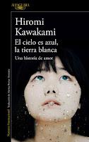 """Portada del libro """"El cielo es azul, la tierra blanca"""", de Hiromi Kawakami"""
