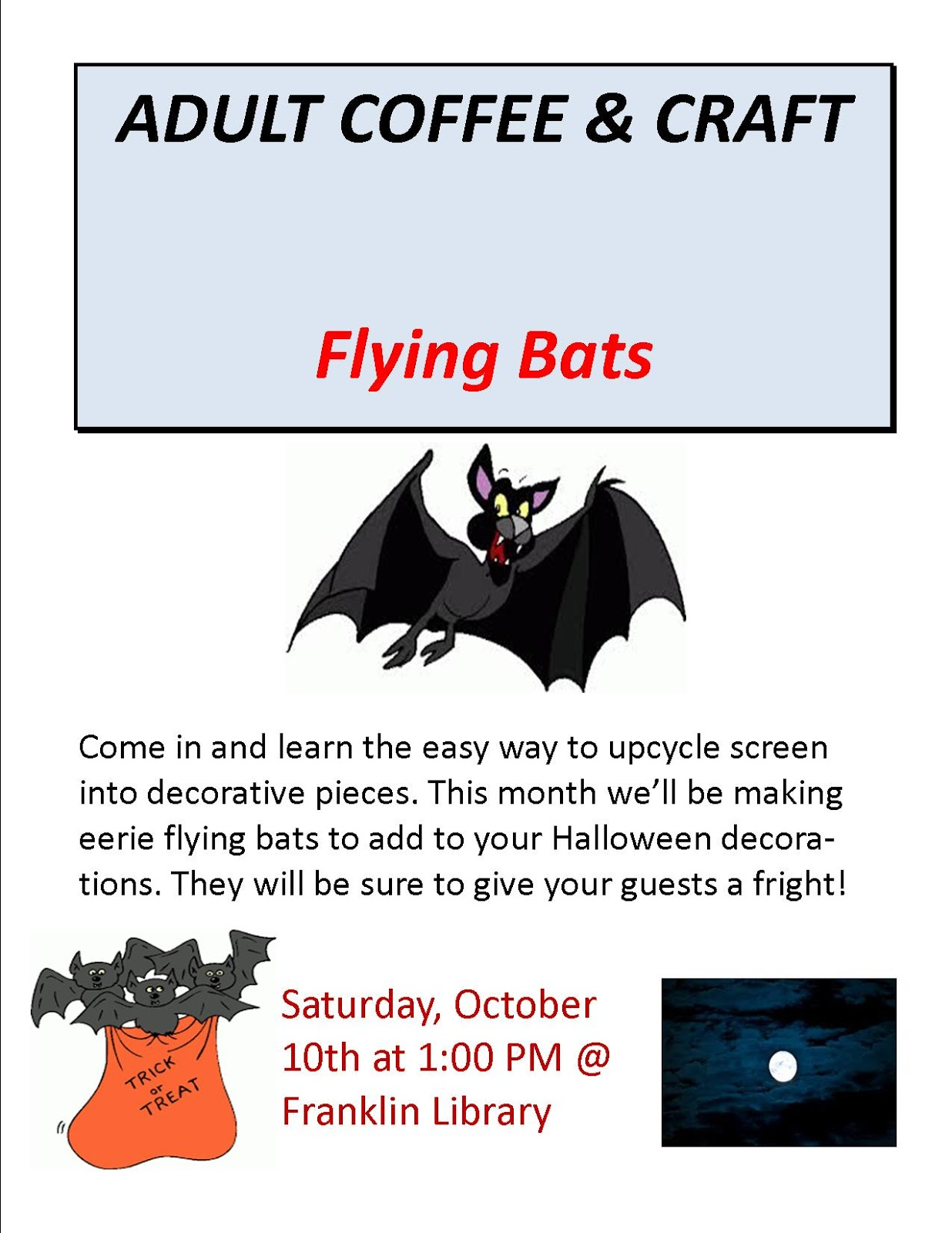 Library - adult coffee and craft - flying bats