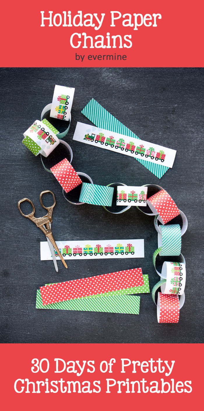 Express style holiday paper chains freebie by evermine. 30 Days of Pretty Christmas Printables hosted by GradeONEderdulDesigns.com
