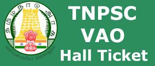 TNPSC VAO Hall Ticket Download Exam Admit Card Online – Now