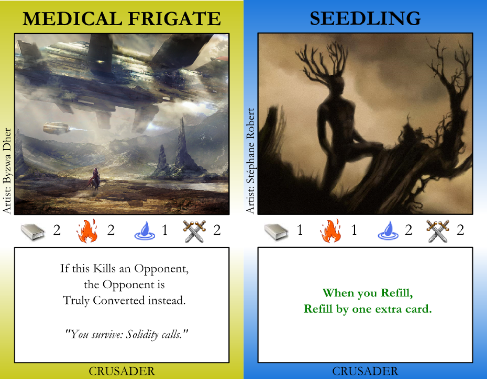 Medical Frigate, Seedling