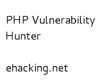 http://www.ehacking.net/2013/11/php-vulnerability-hunter.html