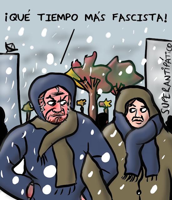¡Qué tiempo más fascista!