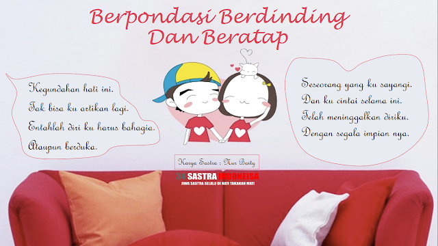 Puisi cinta BERPONDASI BERDINDING DAN BERATAP | 34 Sastra Indonesia