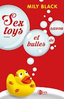 http://leslecturesdeladiablotine.blogspot.fr/2017/06/sex-toys-et-bulles-de-savon-de-mily.html