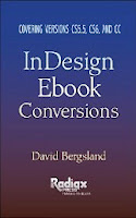 InDesign Ebook Conversions. Covering versions CS5.5, CS6, and CC