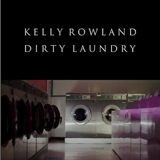 Dirty Laundry song from Kelly Rowland