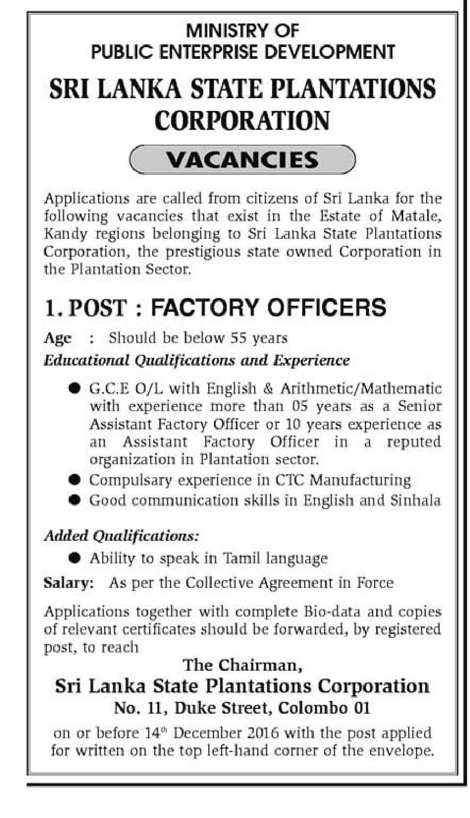 Sri Lankan Government Job Vacancies at Ministry of Public Enterprise Development, Sri Lanka State Plantations Corporation.