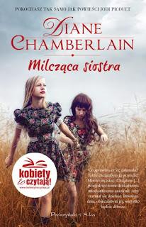 """Diane Chamberlain """"Milcząca siostra"""" - moje wrażenia"""