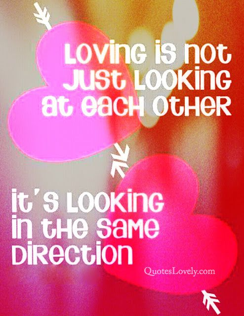 Loving is not just looking at each other