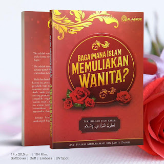 Buku Bagaimana Islam Memuliakan Wanita