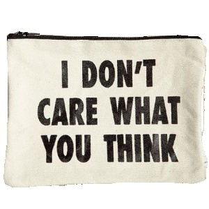 do we care what others get This is why one of the top advices i offer in teaching others how to not care what people think is to develop a good understanding of their own reasons.